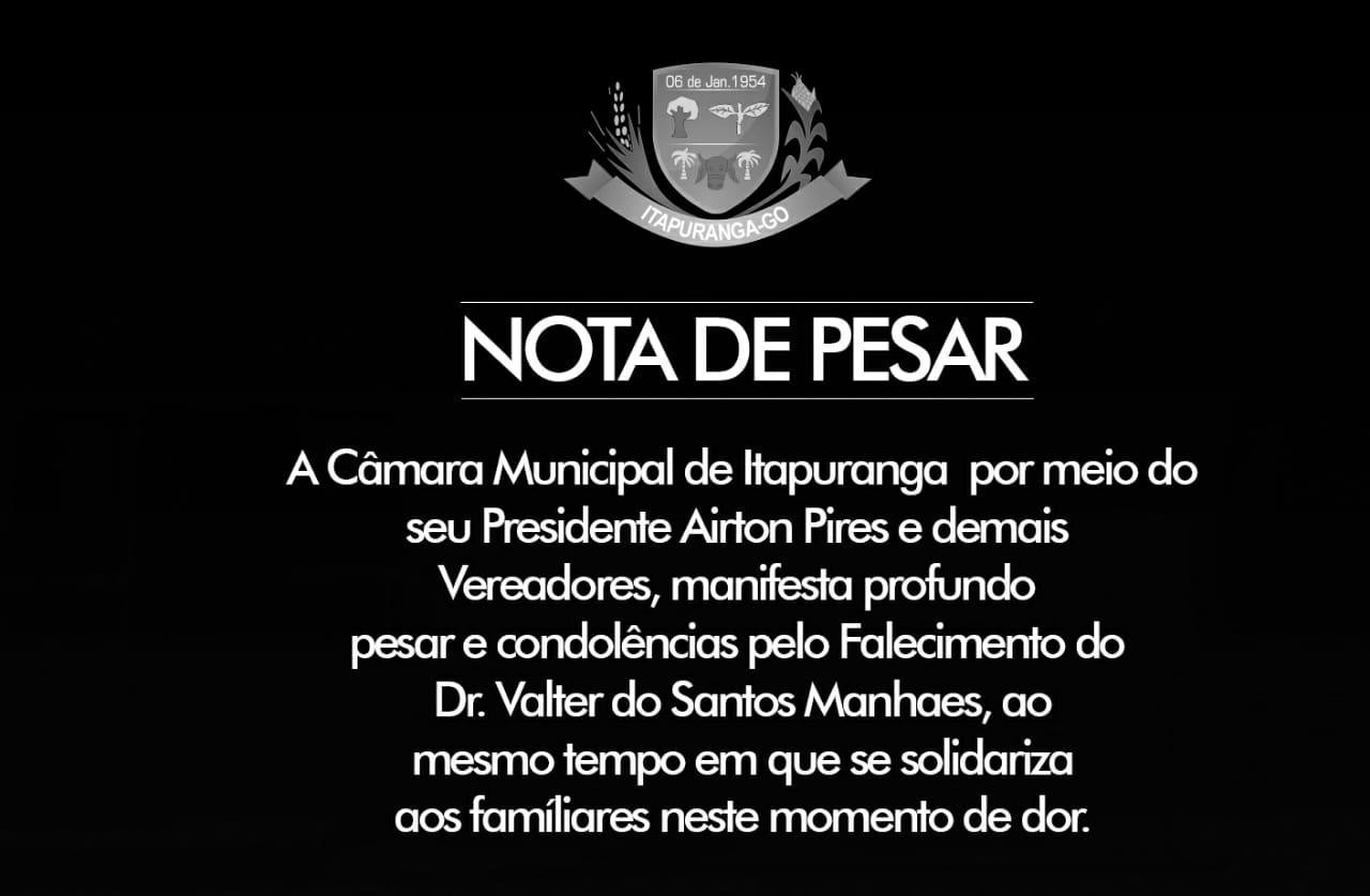 NOTA DE PESAR Dr. Valter dos Santos Manhaes